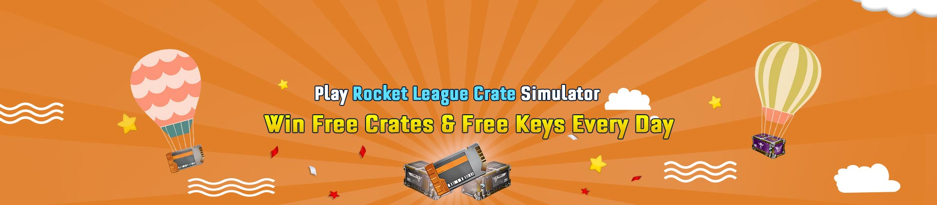 Play Rocket League Crates Opening, Win Free RL Crates