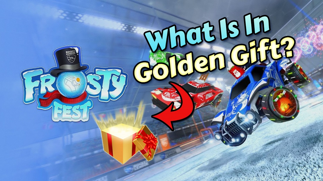 Rocket League Golden Gift Contents, Items and Price