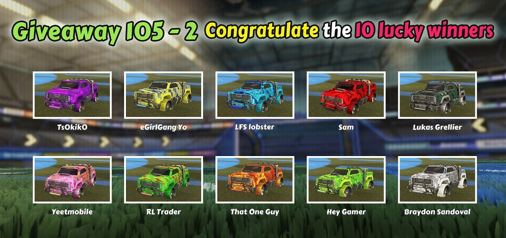 Rocket League Items 105-2 Giveaway 10 Winners - Rocketprices
